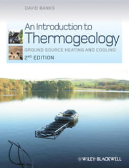 Banks, David - An Introduction to Thermogeology: Ground Source  Heating and Cooling, ebook
