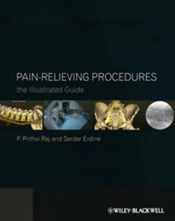 Raj, P. Prithvi - Pain-Relieving Procedures: The Illustrated Guide, ebook