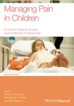Managing Pain in Children: A Clinical Guide for Nurses and Healthcare Professionals