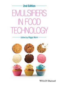 Norn, Viggo - Emulsifiers in Food Technology, e-kirja