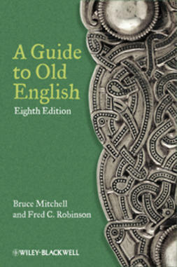Mitchell, Bruce - A Guide to Old English, e-bok
