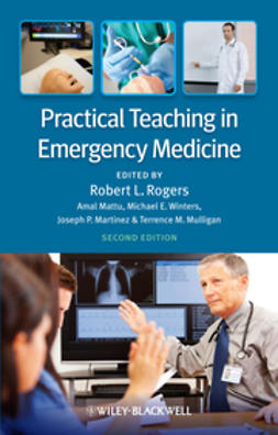 Rogers, Robert L. - Practical Teaching in Emergency Medicine, ebook