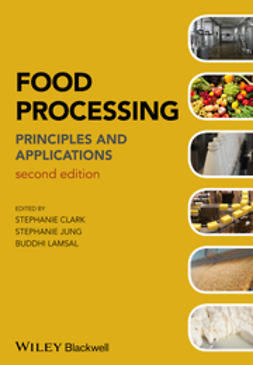 Clark, Stephanie - Food Processing: Principles and Applications, e-kirja