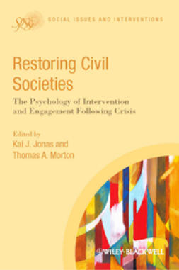 Jonas, Kai J. - Restoring Civil Societies: The Psychology of Intervention and Engagement Following Crisis, ebook