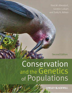 Allendorf, Fred W. - Conservation and the Genetics of Populations, e-kirja