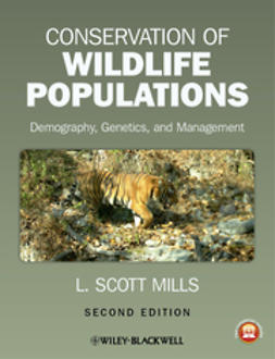 Mills, L. Scott - Conservation of Wildlife Populations: Demography, Genetics, and Management, e-kirja