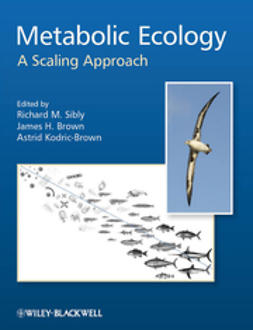 Sibly, Richard M. - Metabolic Ecology: A Scaling Approach, ebook