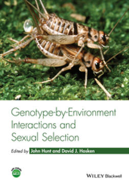 Hosken, David J. - Genotype-by-Environment Interactions and Sexual Selection, ebook