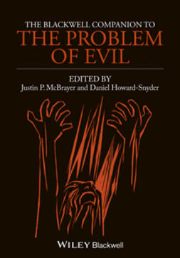McBrayer, Justin P. - The Blackwell Companion to The Problem of Evil, ebook