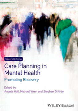 Hall, Angela - Care Planning in Mental Health: Promoting Recovery, ebook