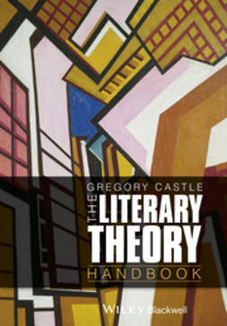 Castle, Gregory - The Literary Theory Handbook, ebook