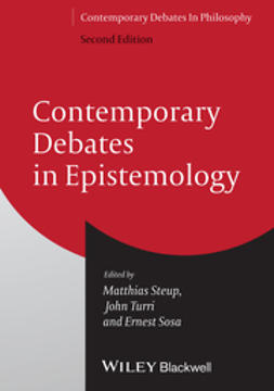 Steup, Matthias - Contemporary Debates in Epistemology, e-bok