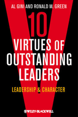 Gini, Al - Ten Virtues of Outstanding Leaders: Leadership and Character, ebook