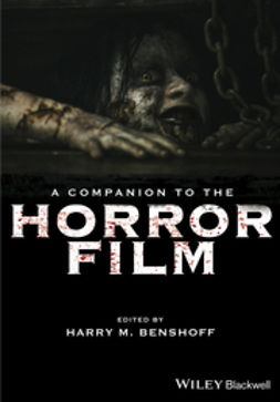 Benshoff, Harry M. - A Companion to the Horror Film, ebook