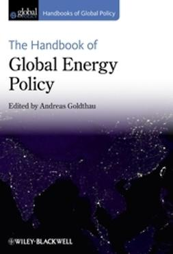 Goldthau, Andreas - The Handbook of Global Energy Policy, e-kirja
