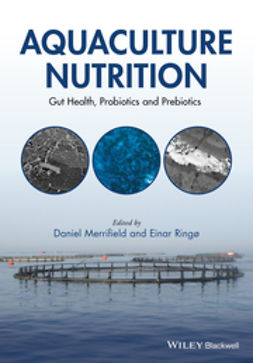 Merrifield, Daniel L. - Aquaculture Nutrition: Gut Health, Probiotics and Prebiotics, ebook