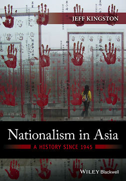 Kingston, Jeff - Nationalism in Asia: A History Since 1945, e-kirja