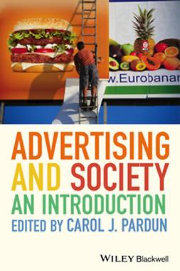 Pardun, Carol J. - Advertising and Society: An Introduction, ebook