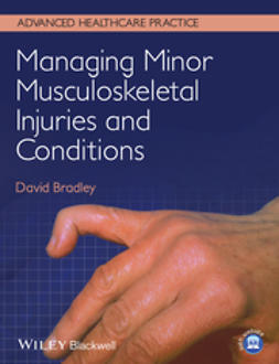 Bradley, David - Managing Minor Musculoskeletal Injuries and Conditions, ebook