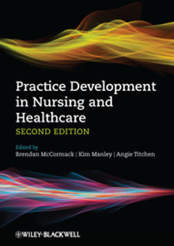 Manley, Kim - Practice Development in Nursing and Healthcare, e-kirja