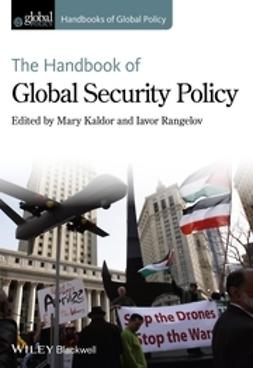 Kaldor, Mary - The Handbook of Global Security Policy, ebook