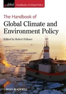 Falkner, Robert - The Handbook of Global Climate and Environment Policy, ebook