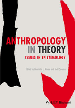 Moore, Henrietta L. - Anthropology in Theory: Issues in Epistemology, ebook