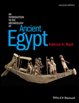 Bard, Kathryn A. - An Introduction to the Archaeology of Ancient Egypt, e-kirja