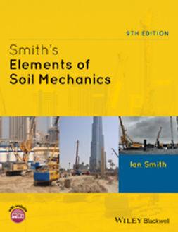 Smith, Ian - Smith's Elements of Soil Mechanics, e-kirja