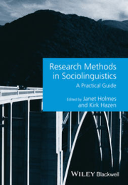 Holmes, Janet - Research Methods in Sociolinguistics: A Practical Guide, ebook