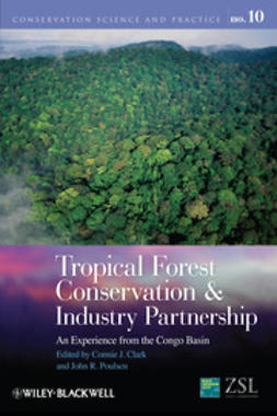 Clark, Connie J. - Tropical Forest Conservation and Industry Partnership: An Experience from the Congo Basin, ebook