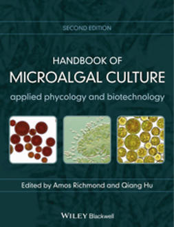 Richmond, Amos - Handbook of Microalgal Culture: Applied Phycology and Biotechnology, ebook