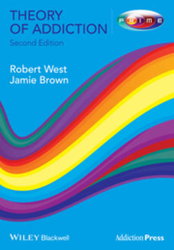 West, Robert - Theory of Addiction, ebook