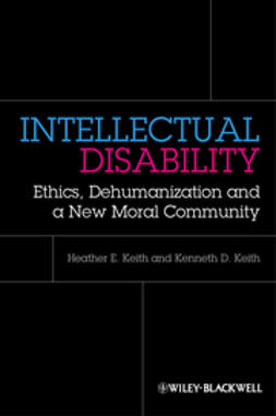Keith, Heather - Intellectual Disability: Ethics, Dehumanization and a New Moral Community, ebook