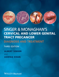 Singer, Albert - Singer & Monaghan's Cervical and Lower Genital Tract Precancer: Diagnosis and Treatment, e-kirja