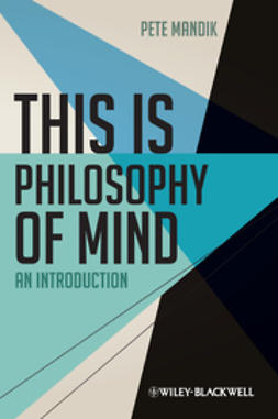 Mandik, Pete - This is Philosophy of Mind, ebook