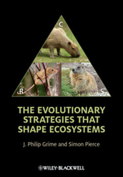 Grime, J. Philip - The Evolutionary Strategies that Shape Ecosystems, ebook