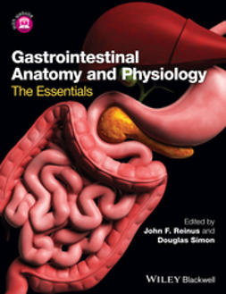 Reinus, John F. - Gastrointestinal Anatomy and Physiology: The Essentials, ebook