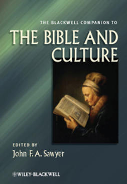 Sawyer, John F. A. - The Blackwell Companion to the Bible and Culture, ebook