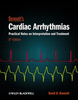 Bennett, David H. - Bennett's Cardiac Arrhythmias: Practical Notes on Interpretation and Treatment, e-kirja