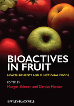 Hunter, Denise - Bioactives in Fruit: Health Benefits and Functional Foods, ebook