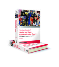 Fackler, P. Mark - The Handbook of Media and Mass Communication Theory, e-bok