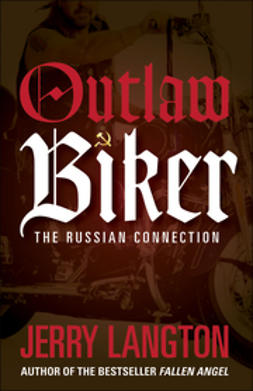 Langton, Jerry - Outlaw Biker: The Russian Connection, ebook
