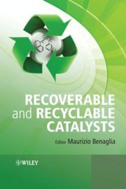 Benaglia, Maurizio - Recoverable and Recyclable Catalysts, ebook