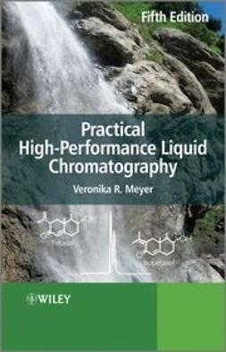 Meyer, Veronica - Practical High-Performance Liquid Chromatography, ebook