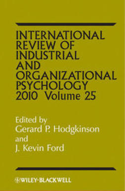 Hodgkinson, Gerard P. - International Review of Industrial and Organizational Psychology 2010, ebook