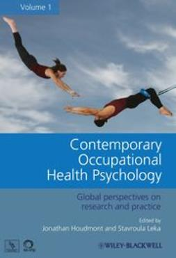 Houdmont, Jonathan - Contemporary Occupational Health Psychology: Global Perspectives on Research and Practice, Volume 1, ebook