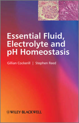 Cockerill, Gillian - Essential Fluid, Electrolyte and pH Homeostasis, ebook