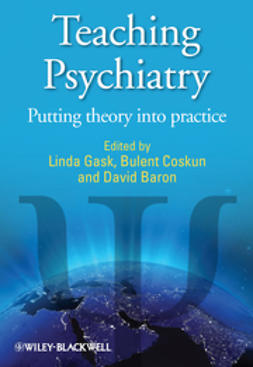 Gask, Linda - Teaching Psychiatry: Putting Theory into Practice, e-kirja