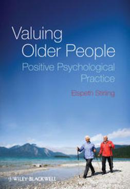Stirling, Elspeth - Valuing Older People: The Positive Psychology of Ageing, ebook